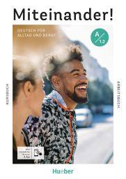 Miteinander! Deutsch für Alltag und Beruf (978-3-19-501891-3)