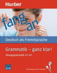 Grammatik - ganz klar! Übungsbuch
