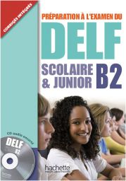 DELF Scolaire & Junior B2 + CD