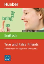 Taschentrainer Engl., True&False Friends