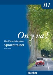 On y va ! B1, Sprachtrainer