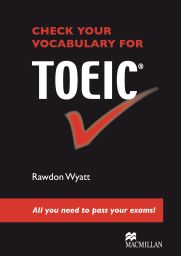 Check your Vocab. for TOEIC