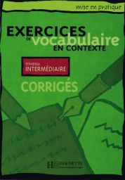 Exercices Vocabul...cont.,interm.(Corr)
