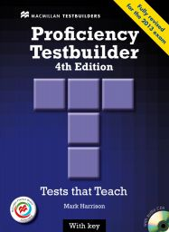 Proficiency Testbuilder 4th ed., SB+Key