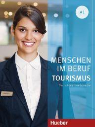 e: Menschen im Beruf - Tourismus, A1,DA