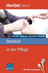Deutsch in der Pflege En/Fr/It/Rus