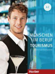 e: Menschen im Beruf - Tourismus, A2,DA