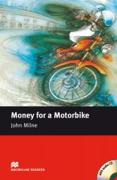 MR Beg., Money for a Motorbike