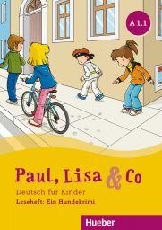 Paul, Lisa & Co A1.1, Ein Hundekrimi