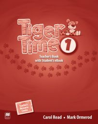Tiger Time 1, Teacher's Ed. Pack + ebook