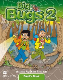 Big Bugs, Level 2, Pupil's Book