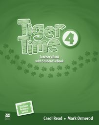 Tiger Time 4, Teacher's Ed. Pack + ebook