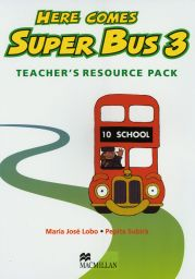 Here comes Super Bus,Level 3, Teach Res.