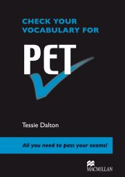 Check your Vocab. Engl. f. PET