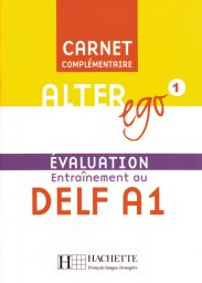 Alter Ego 1, Carnet d'evaluation