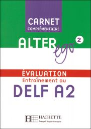 Alter Ego 2, Carnet d'evaluation