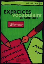 Exercices Vocabul...contexte, interm.