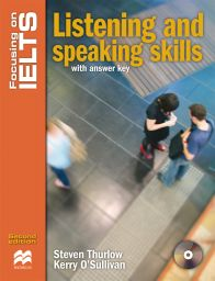 Focusing IELTS, Listening + Speaking