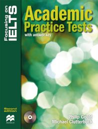 Focusing IELTS, Academic Practice Tests