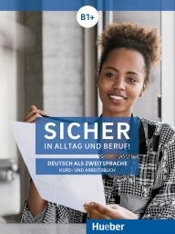 e: Sicher i.All u.Ber! B1+,KB+AB+Med,DA