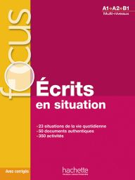 Focus: Ècrits en situations