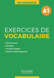Exercices de vocabulaire en contexte, A1