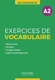 Exercices de vocabulaire en contexte, A2