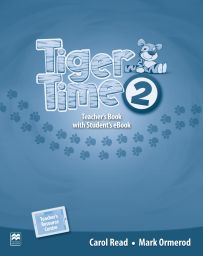 Tiger Time 2, Teacher's Ed. Pack + ebook