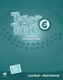 Tiger Time 6, Teacher's Ed. Pack + ebook