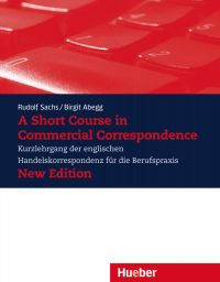 A Short Course in Commercial Correspondence – New Edition (978-3-19-892849-3)
